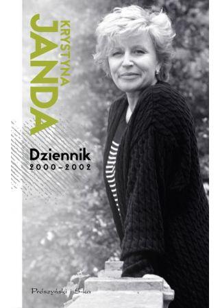 Krystyna Janda Dziennik 2000-2002